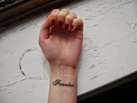 fearless wrist tattoo 25 best ideas about fearless tattoos on