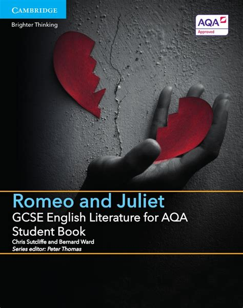 gcse english literature for gcse english literature for aqa romeo and juliet student book sl