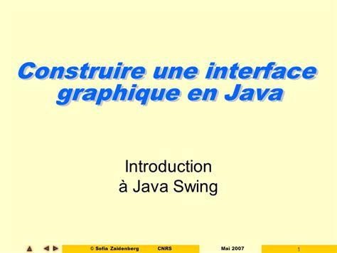 java swing ppt construire une interface graphique en java ppt t 233 l 233 charger