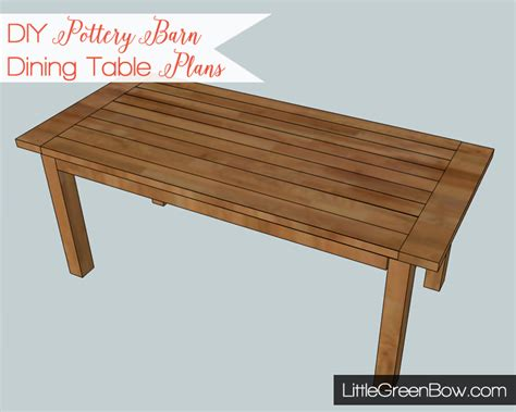 diy dining table plans diy pottery barn dining table plans