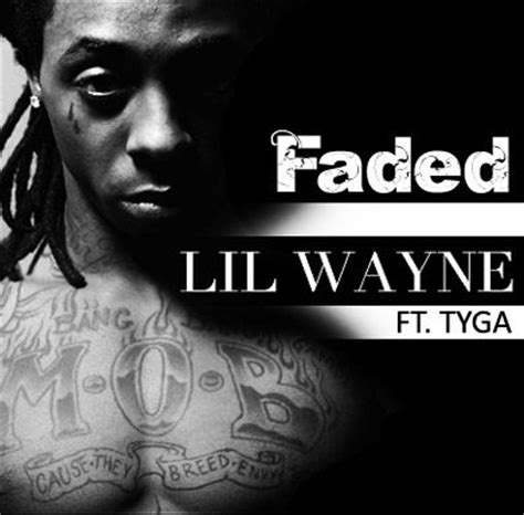 download mp3 tyga ft lil wayne faded faded tyga quotes quotesgram