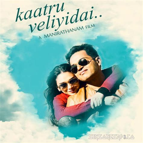 jugni ar rahman mp3 download kaatru veliyidai mp3 songs free download 2017