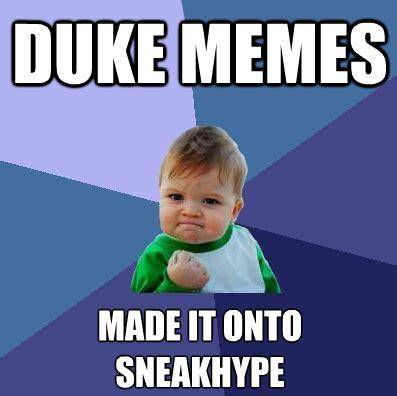 Duke Memes - duke memes 21 memes sneakhype