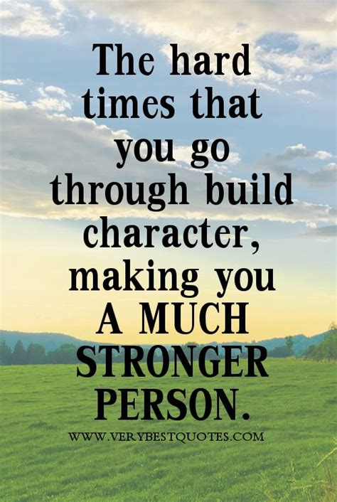 strong quotes about life hard time quotes strong person quotes inspiration