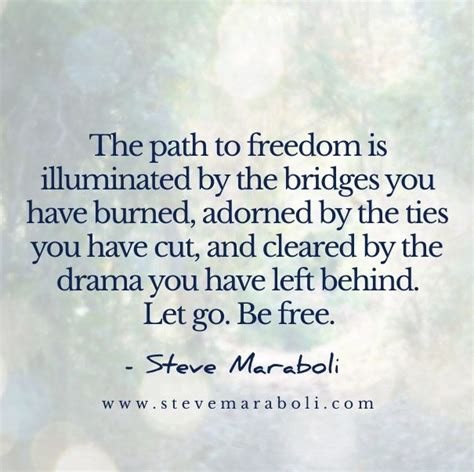 path to freedom leading a of impact and abundance books best 25 burning bridges quotes ideas on burn