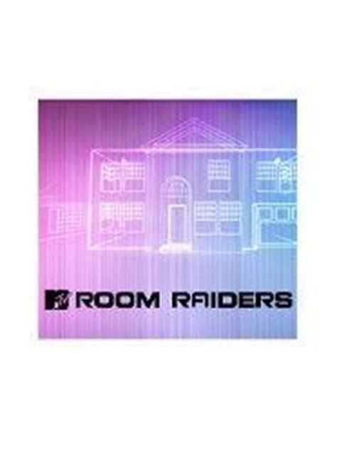 room raiders mtv room raiders