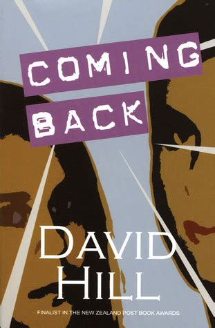 coming back books coming back by david hill reviews discussion bookclubs