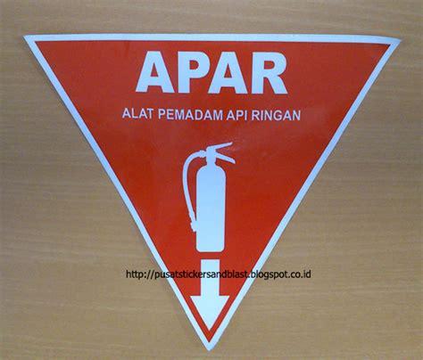 Acrylic Rambu Apar pesan sticker k3 rambu apar sticker sandblast