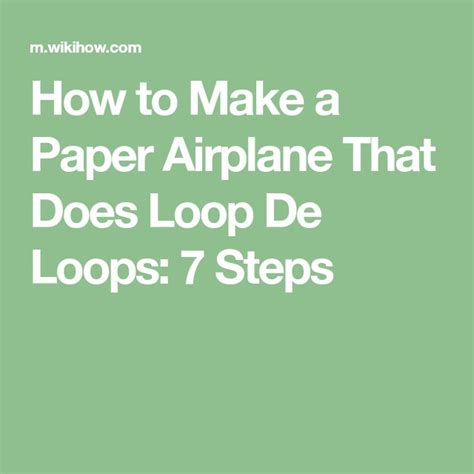 How To Make A Looping Paper Airplane - the 25 best make a paper airplane ideas on