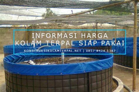 Harga Kolam Terpal 2018 harga kolam terpal lele bulats thepix info