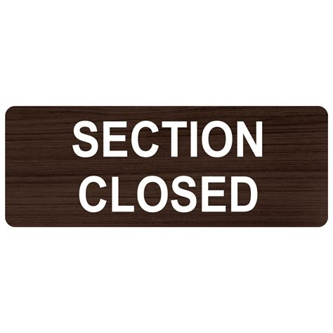 section closed sign section closed engraved sign egre 15839 whtonkna customer