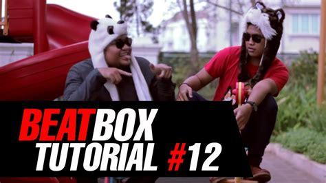 beatbox tutorial wob wob bass tutorial beatbox 12 woble wob wob bass by jakarta