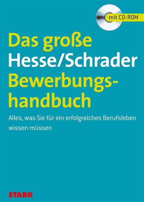 Lebenslauf Vorlage Hesse Schrader das bewerbungshandbuch hesse und schrader bewerbung