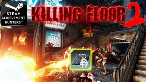 killing floor 2 achievements burning paris 100 dosh blings steam achievement hunters