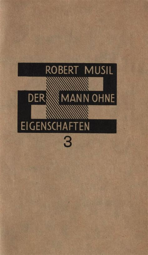 Der Mann Ohne Eigenschaften Robert Musil 1943