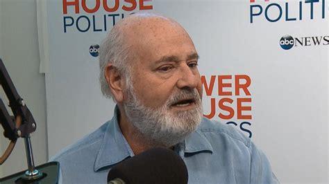 robs powerhouse powerhouse politics director rob reiner on his new