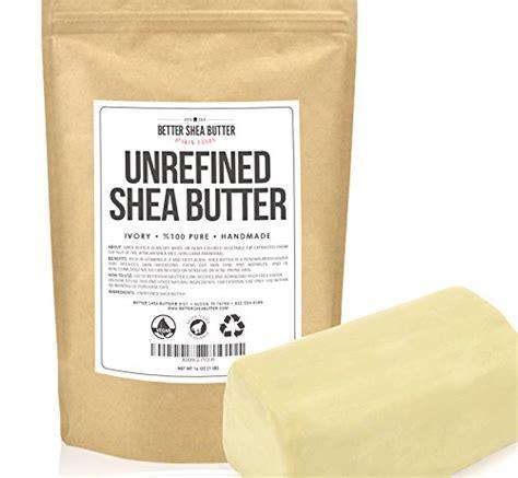 best shea butter top 5 best organic unrefined shea butter for sale 2016