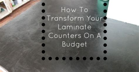 How To Transform Laminate Countertops by How To Transform Your Laminate Counters On A Budget Great