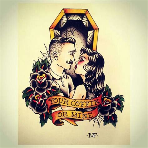 tattoo love flash your coffin or mine traditional flash pinterest