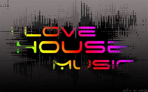house music wallpaper i love house music by john2y on deviantart