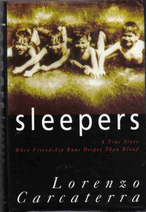 Sleepers The Book sleepers by lorenzo carcaterra bibliophilia
