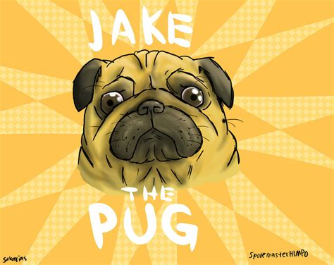 is jake the a pug jake the pug by sporemasterhimpo on deviantart
