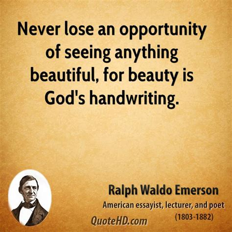 never lose an opportunity of seeing anything beautiful opportunity quotes sayings images page 7