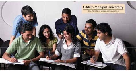 Manipal Distance Education Mba Bangalore by Sikkim Manipal Distance Mba Gangtok Admission