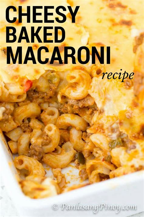 printable pinoy recipes cheesy baked macaroni recipe panlasang pinoy