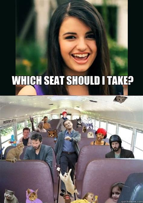 Rebecca Black Meme - which seat should i take rebecca black meme quickmeme