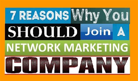 7 Reasons Why You Should Only For by Whyyoushould Join A Network Marketing Company Carl Willis