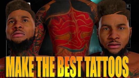 nba 2k18 how to make the best tattoos beautiful tattoos nba 2k16 tips tricks full body tattoo tutorial how to