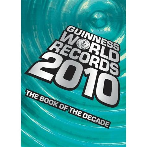 guinness world records 2009 guinness book of world records 2010 and kids