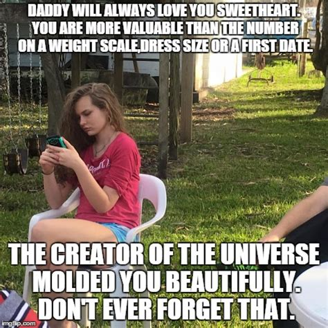 Dad Daughter Meme - image tagged in daughter father beautiful imgflip