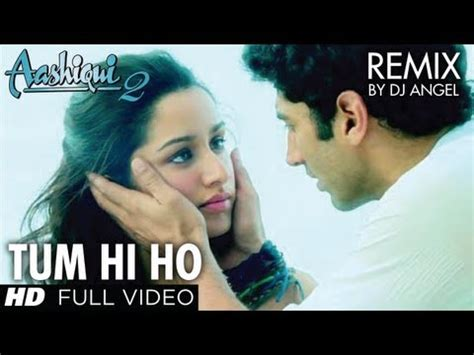 download mp3 dj tum hi ho angel tum pictures news information from the web