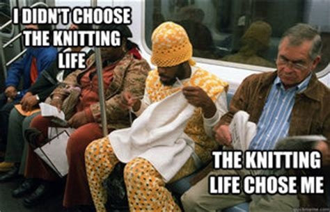 Knitting Meme - knitting meme 28 images hilarious mother s day memes