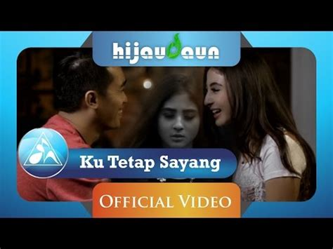 download mp3 via vallen kau tetap ku sayang hijau daun ku tetap sayang official video clip 3gp mp4