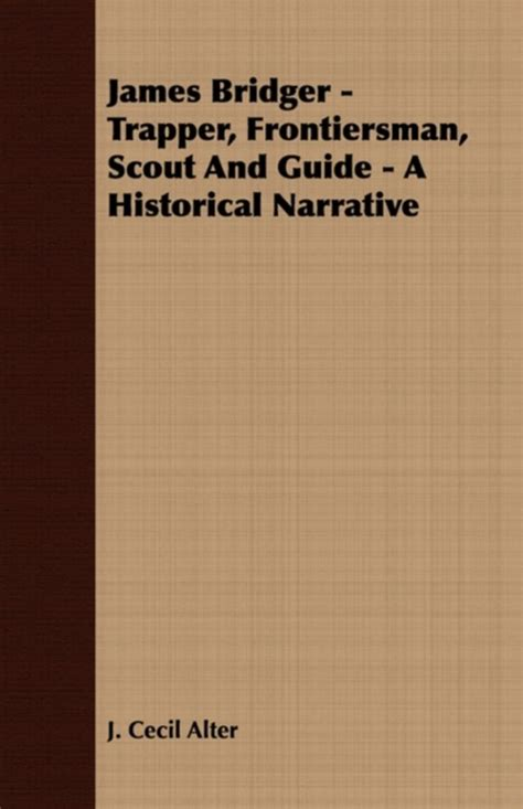 biographical sketch of bridger mountaineer trapper and guide classic reprint books bol bridger trapper frontiersman scout and