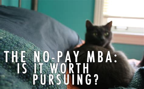 Wharton Mba Worth It by The No Pay Mba Is It Worth Pursuing Cashville Skyline