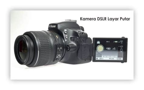 Kamera Canon Layar Putar rekomendasi kamera dslr layar putar murah kameraaksi