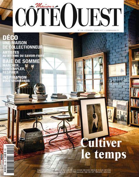 Cote Ouest Magazine by D 233 Coration Tout Pour La D 233 Coration Et L Am 233 Nagement De