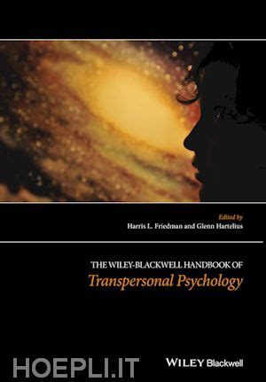 the wiley blackwell handbook of the psychology of the at work wiley blackwell handbooks in organizational psychology books the wiley blackwell handbook of transpersonal psychology