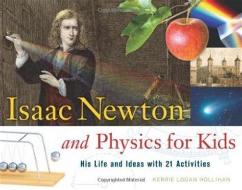 biography of isaac newton ks2 sir isaac newton for ks1 and ks2 children sir isaac