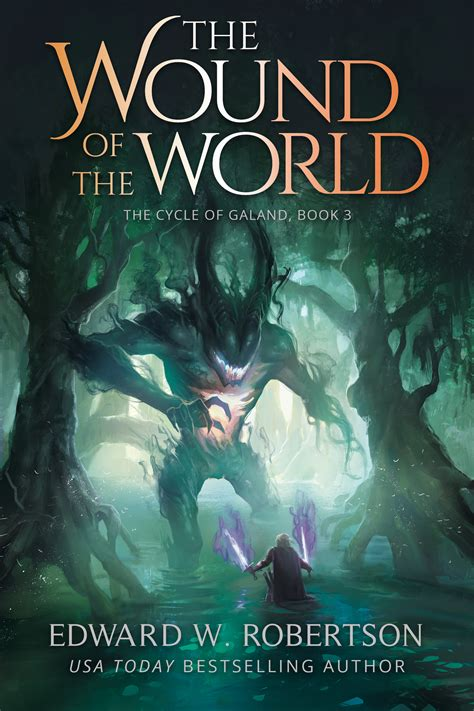 the world book two of the jubilee cycle books the wound of the world the cycle of galand 3 edward w