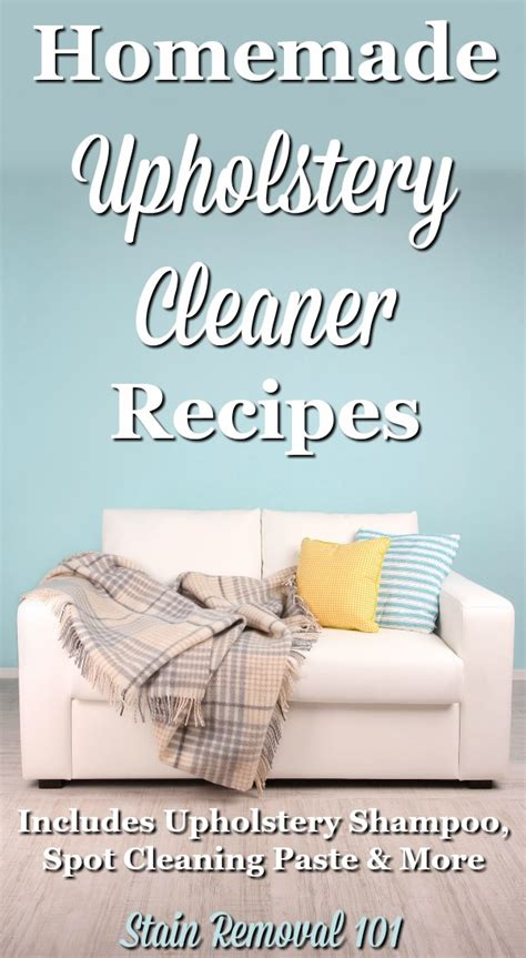 upholstery cleaner recipe homemade upholstery cleaner recipes