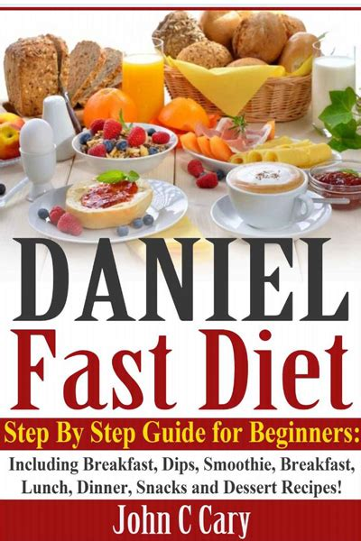 fasting diet daniel fast food list the daniel fast
