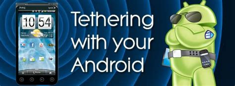 tether android the best ways to tether with android rooted and unrooted phones covered android authority