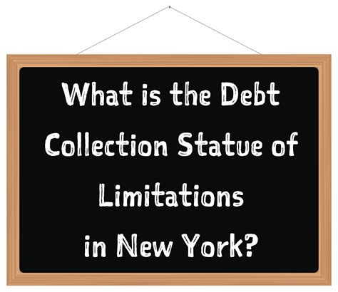 Credit Card Debt Statute Of Limitations Letter What Is The Debt Collection Statute Of Limitations In New