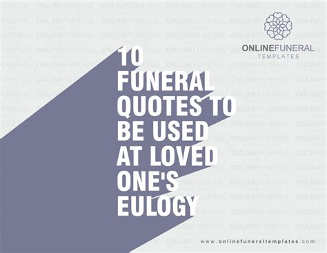 10 Funeral Quotes To Be Used At Loved One S Eulogy