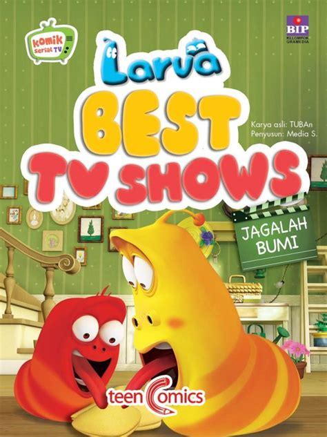 bukukita larva best tv shows jagalah bumi